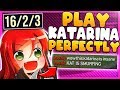 HOW TO PLAY KATARINA PERFECTLY IN SEASON 9 (INSANE PLAYS) - League of Legends
