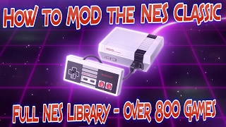 TUTORIAL - Mod NES CLASSIC with 800 or more Games - Comlpete NES Library Set