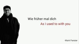 Wie früher mal dich, Mark Forster - Learn German With Music, English Lyrics