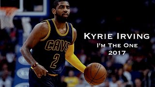 Kyrie Irving 2017 Mix - I