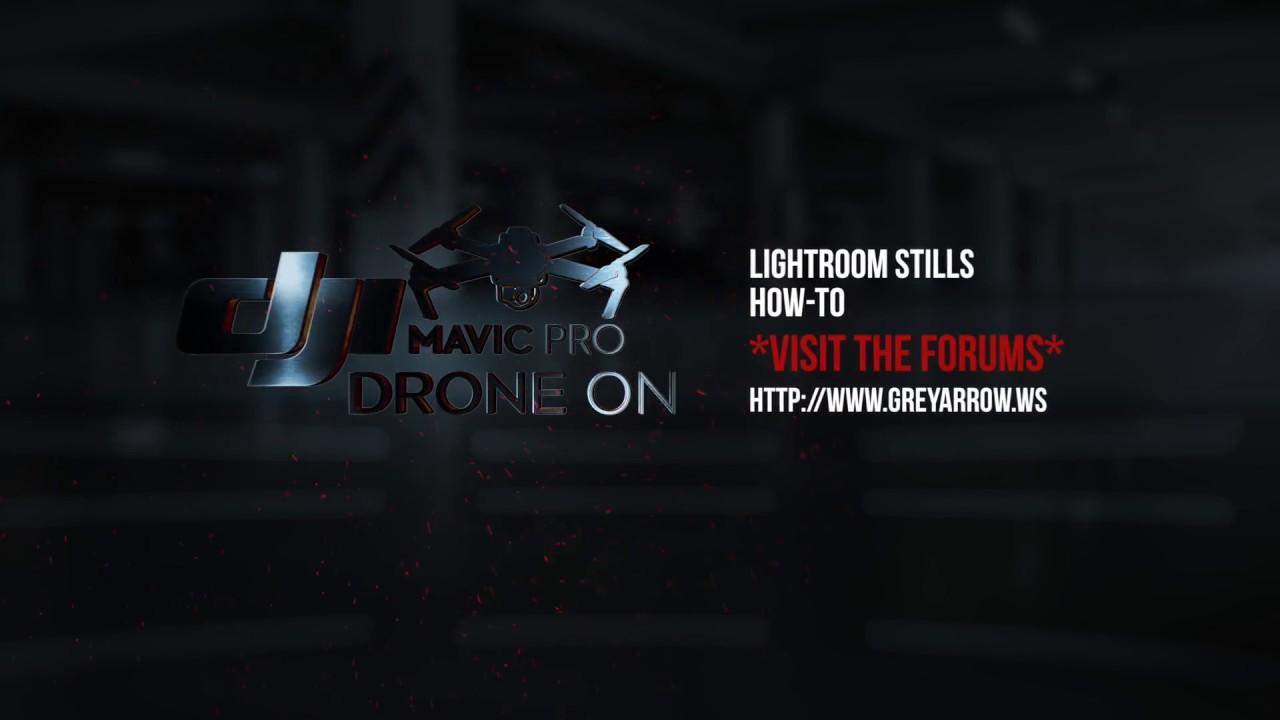 Editing Mavic Pro Stills in Lightroom   DJI Mavic Drone Forum