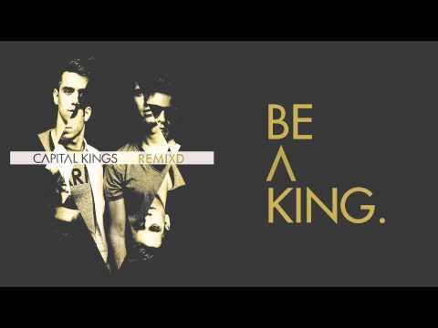 Capital Kings - Be A King [AUDIO]