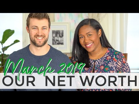 March 2019 Net Worth - Financial Freedom Update