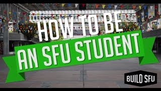 How to Be an SFU Student [Inspired by IFHT]