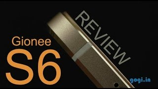 Gionee S6 review benchmark unboxing battery performance