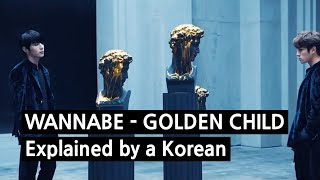 Download lagu Golden Child - WANNABE Explained by a Korean [VERIFIED]