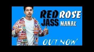RED ROSE - JASS MANAK ft GURI ( Full Song ) | Latest Punjabi Songs 2019 | Geet MP3