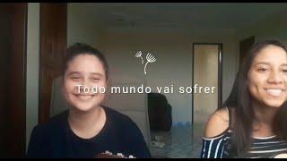 Baixar #TodosOsCantos Todo mundo vai sofrer- Marília Mendonça - Cover Isabela e Laura Assad
