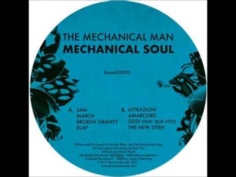 The Mechanical Man – Mechanical Soul (BOSCOEXV22) [Preview]