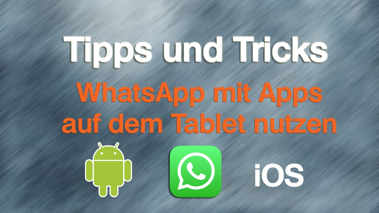 whatsapp auf tablet oder ipad ohne sim mit apps nutzen. Black Bedroom Furniture Sets. Home Design Ideas