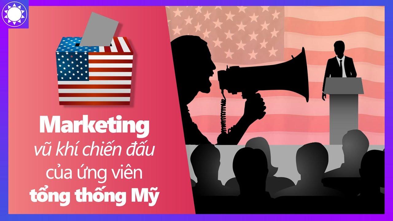 Marketing – Vũ Khí Chiến Đấu Của Các Ứng Viên Tổng Thống Mỹ