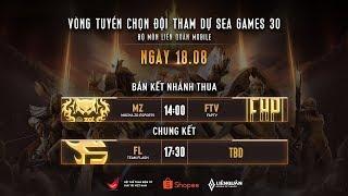 MZ vs FTV | FL vs MZ - Vòng tuyển chọn đội tuyển tham dự SEA Games 30 Ngày 2