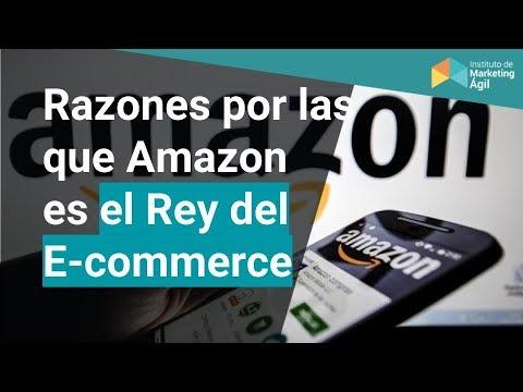 Razones por las que Amazon es el Rey del E-Commerce