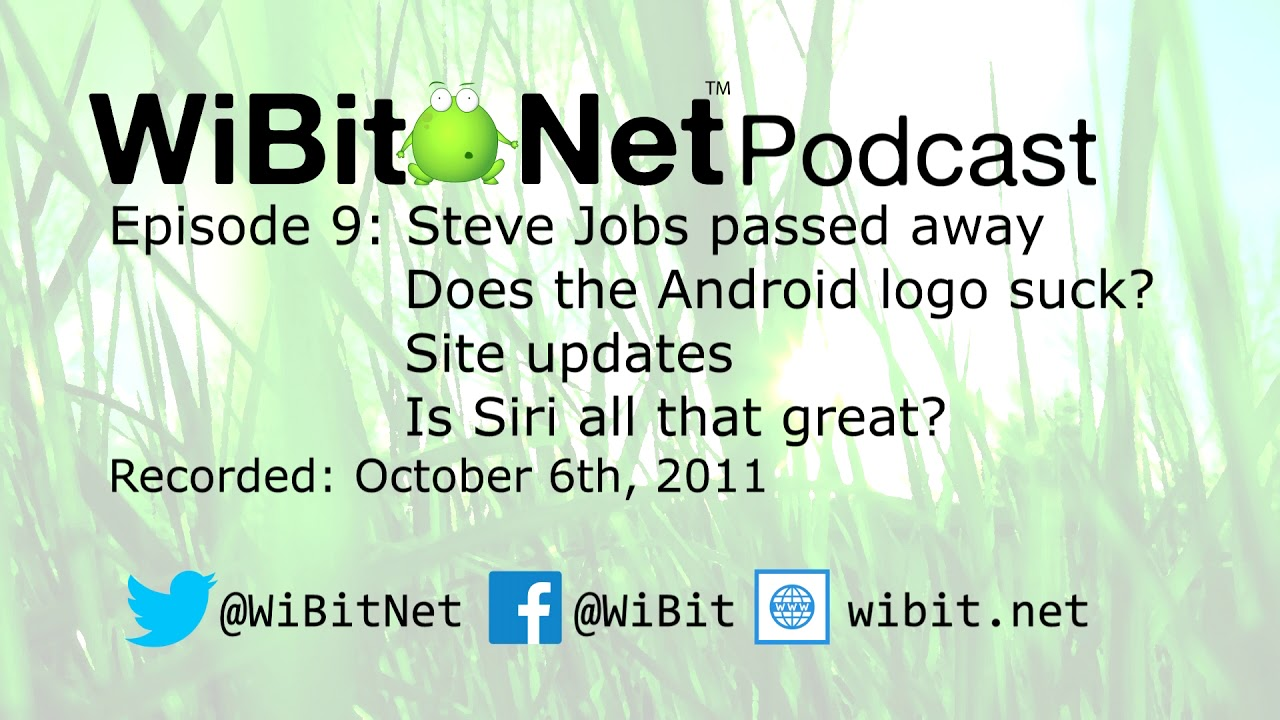 WiBit.Net Podcast - Episode 9 - October 6th 2011