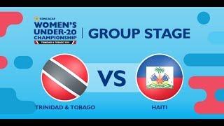 CU20W: Trinidad & Tobago vs. Haiti