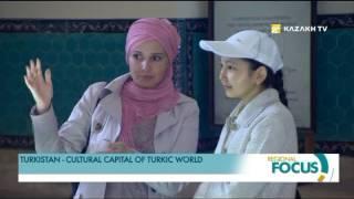 Turkistan   cultural capital of Turkic world