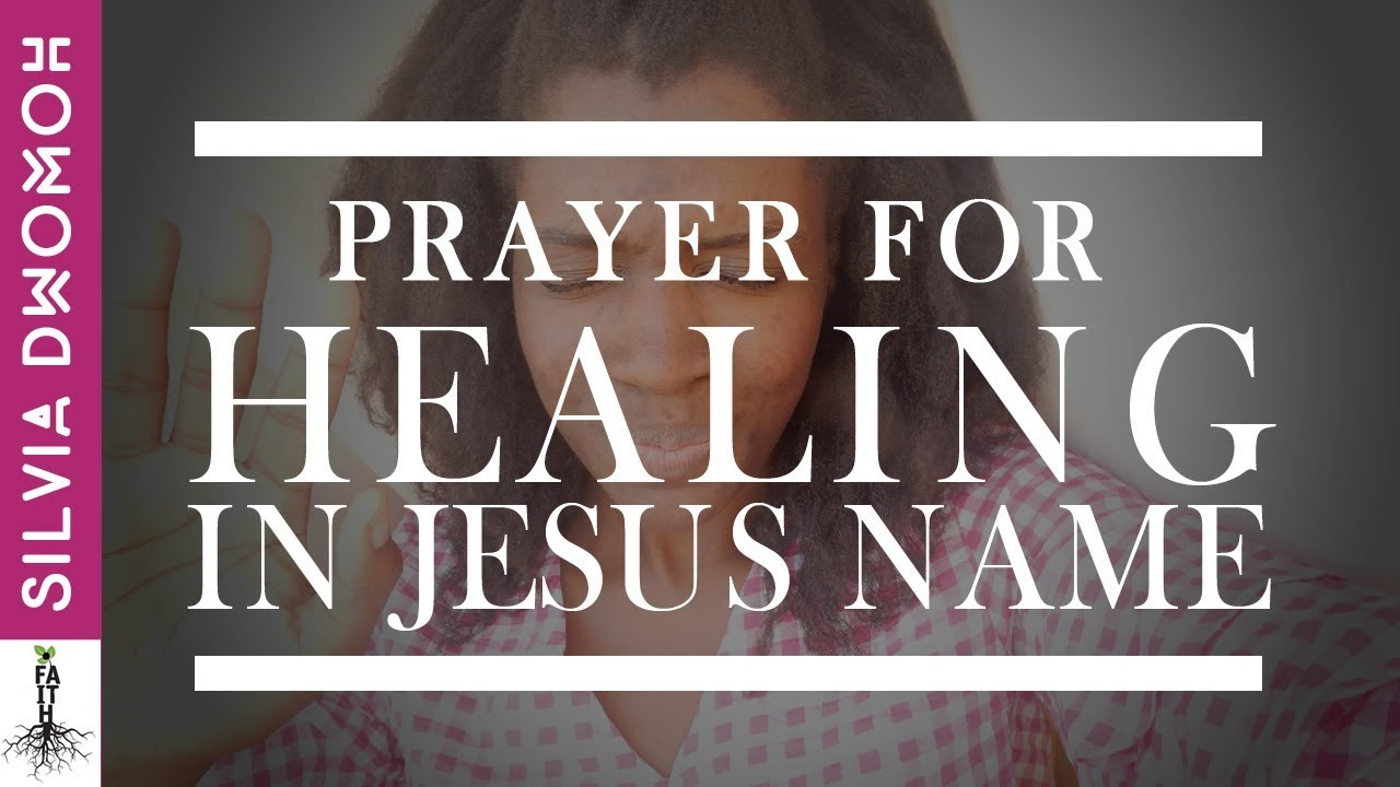 healing in the name of jesus