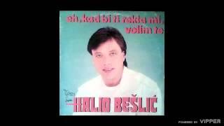 Halid Beslic - Hej zoro ne svani - (Audio 1987)