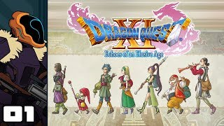 Let's Play Dragon Quest XI: Echoes of an Elusive Age - PC Gameplay Part 1 - Tunks