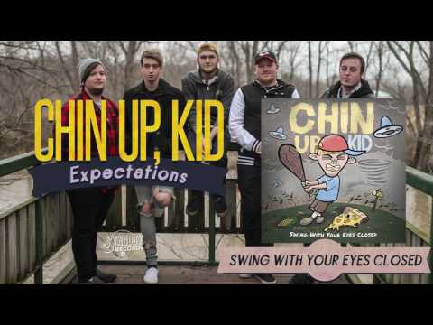 Chin Up, Kids - Expectations  (Pop Punk/Punk Rock 2017 music single)