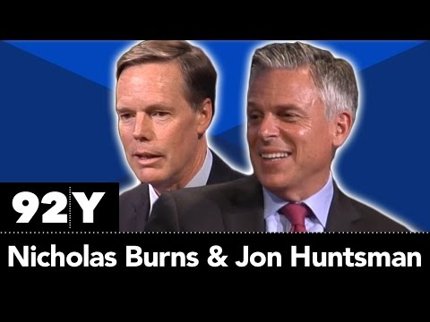 Nicholas Burns and Jon Huntsman: US China Relations and Foreign Policy