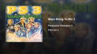 Ways Blong Yu Mix 1