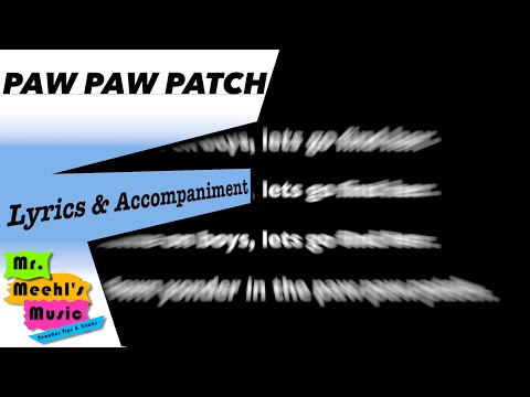 Paw Paw Patch | Song | Lyrics with Accompaniment