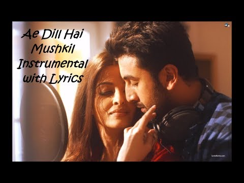 Ae Dill Hai Mushkil Instrumental With Lyrics.. thumbnail