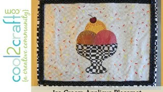 How to Make an Ice Cream Bowl Applique Placemat by Lisa Fulmer