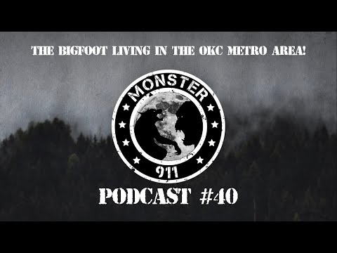 """The Bigfoot Living In The OKC Metro Area!""--Episode #40,--Dogman Sasquatch Oklahoma Encounters"