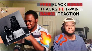 6lack Bonus Tracks Reaction Glock Six One Way feat
