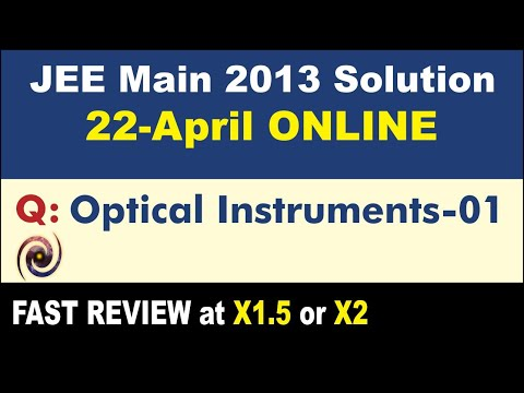 JEE Main 2013 Physics Solutions | Optical Instruments-01
