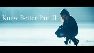 Ariana Grande - Knew Better Part II (Lyrics)