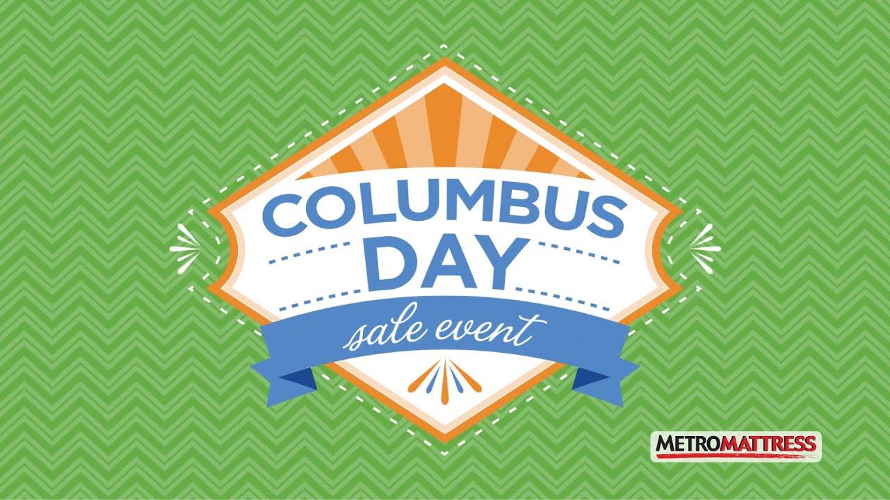 """Metro Mattress """"Columbus Day"""""""