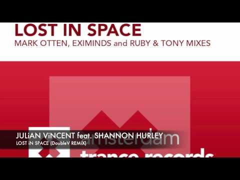 Julian Vincent & Shannon Hurley - Lost in Space (DoubleV remix) + Lyrics ASOT 553