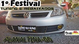 1° Festival De Tuning e Rebaixados (Planaltina-GO) - DUB Star Films