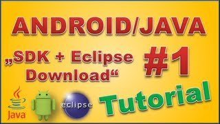 Android Apps programmieren #1 SDK + Eclipse download (German/ Deutsch) (HD)