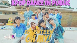 [KPOP IN PUBLIC CHALLENGE] SEVENTEEN(세븐틴) - 어쩌나 (Oh My!) Dance Cover by SAYVENTEEN from INDONESIA