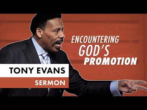 [Christian Resources] Encountering God's Promotion - Tony Evans Sermon