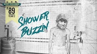 (#89) Shower Buzz WHISKEY. WEED. WOMEN. with Steve Jessup