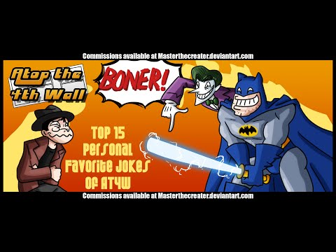 Top 15 Personal Favorite Jokes of AT4W - Atop the Fourth Wall