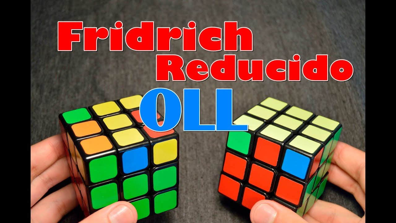 Tutorial Fridrich Reducido OLL | 7 Algoritmos | Cubo Rubik