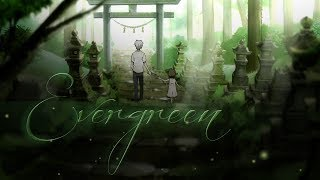 Evergreen AMV