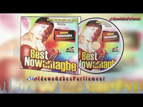 Best of Adviser Nowamagbe Vol 4 - Benin Music Mix