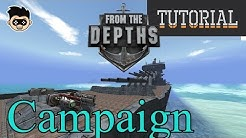 From the Depths : Campaign Tutorial