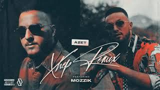 AZET - XHEP (FEATURING MOZZIK) [REMIX]