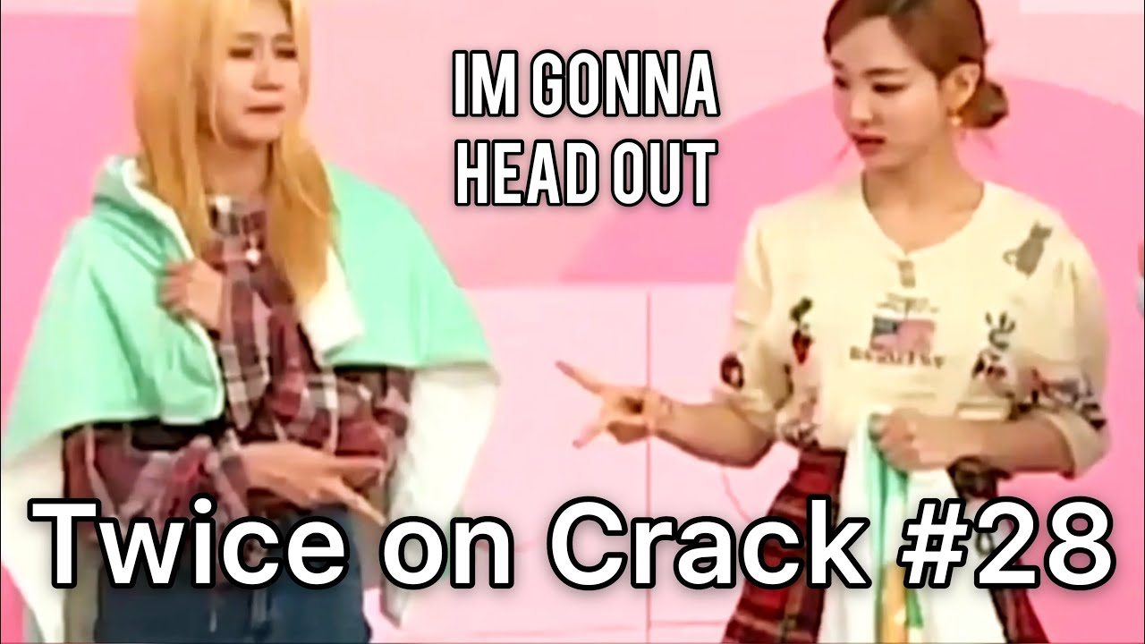 [Twice on Crack! #28] Sana dipped real quick