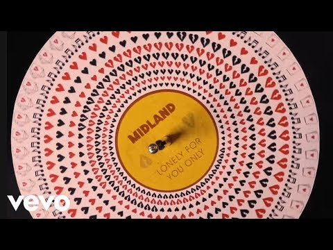 Midland - Lonely For You Only (Static Version)