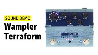 Wampler Terraform - Sound Demo (no talking)