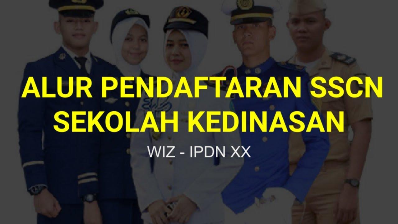 ALUR PENDAFTARAN SEKOLAH KEDINASAN 2021 - IPDN STAN STMKG ...
